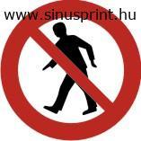 Gyalogosok számára tilos piktogram