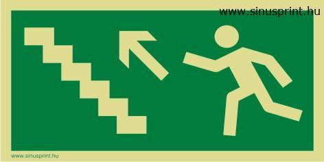 Menekülési út balra lépcsőn fel - www.sinusprint.hu - webáruház ...
