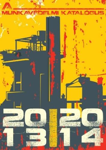 A munkavédelmi katalógus 2013 - 2014